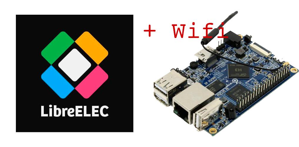 Сборка LibreElec 9.8 для Orange Pi PC Plus с работающим Wifi (8189fs)